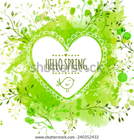 White hand drawn heart frame with doodle bird and text hello spring. Green watercolor splash background with leaves. Creative vector design for wedding invitations, greeting cards,  spring sales. - stock vector