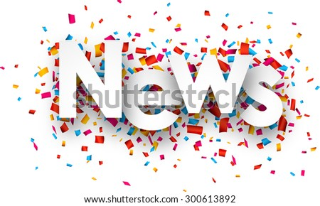 White news sign over confetti background. Vector holiday illustration.