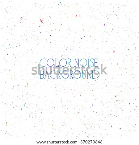 white noise digital background with tiny messy colorful particles - stock vector