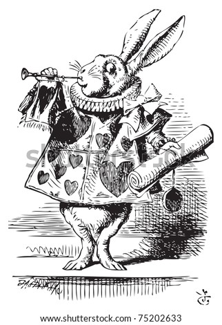 White Rabbit, dressed as herald, blowing trumpet Alice's Adventures in Wonderland original vintage engraving. Near the King was the White Rabbit, with a trumpet in one hand, and a scroll of parchment - stock vector