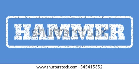 White rubber seal stamp with Hammer text. Vector tag inside rounded rectangular frame. Grunge design and scratched texture for watermark labels. Horisontal sign on a blue background.