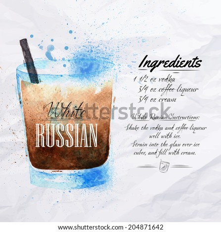 White Russian cocktails drawn watercolor blots and stains with a spray, including recipes and ingredients on the background of crumpled paper - stock vector