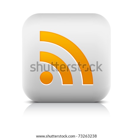 White stone web 2.0 button with orange RSS sign. Rounded square icon with shadow and reflection on white. 10 eps - stock vector