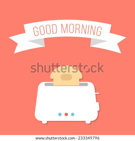 white toaster with ribbon and good morning inscription. isolated on stylish orange background. flat style design modern vector illustration - stock vector