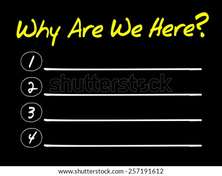 Why Are We Here blank list, business concept - stock vector