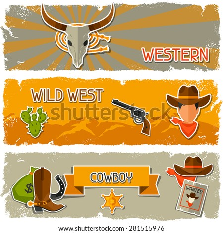 Wild west banners with cowboy objects and stickers. - stock vector