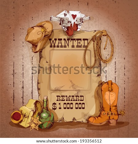Wild west wanted man for reward poster with cowboy elements vector illustration - stock vector
