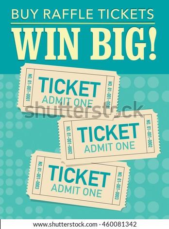 Win big - buy raffle tickets, three tickets over green background - stock vector