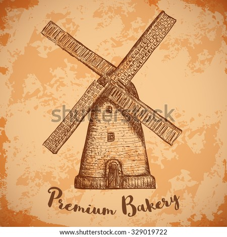 Windmill . Premium bakery. Vintage poster, labels, pack for bread. Retro hand drawn vector illustration windmill farm in sketch style on aged paper background. - stock vector