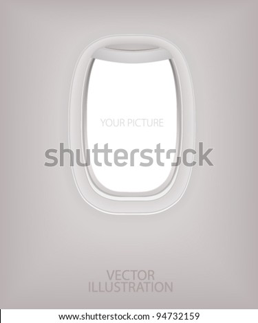 Window of airplane (flight concept). Creative design of travel by plane. Interior of aircraft with your ideas of view from Porthole. Background of business voyage (trip). Vector layout - stock vector