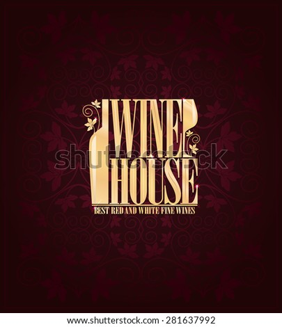 Wine house menu Vintage card  - stock vector