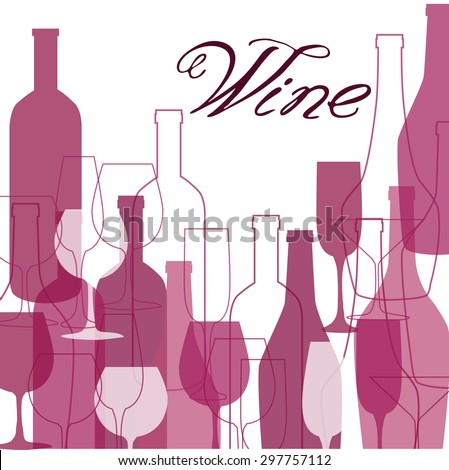Wine list design for bar and restaurant. With bottles and glasses. Place for your text. Bottle and glass silhouette. Suitable for poster, promotional flyer, invitation, banner or magazine cover.