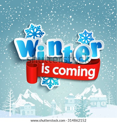 Winter background with lettering and ribbon, against the snow-covered village, vector. - stock vector