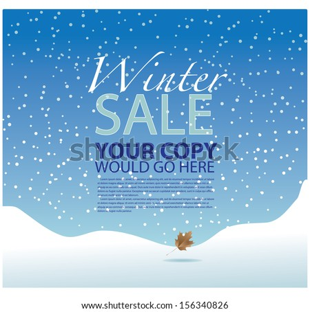 Winter sale background template. EPS 10 vector, grouped for easy editing. No open shapes or paths. - stock vector