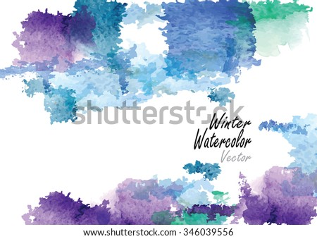 Winter season,vector  watercolor  brush hand drawn ,blue and gray winter time concept for background,card  - stock vector