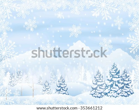 winter snowy forest scenery with mountain on horizon, snowflakes frame , vector illustration - stock vector