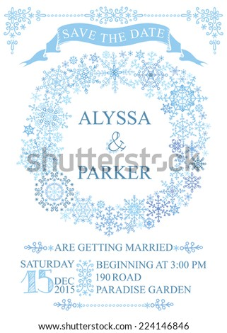 Winter wedding invitation,save the date card with Snowflakes wreath.openwork elements,text,numbers,ribbon, border.Vector design template - stock vector
