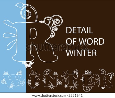 winter  - with different filigree on each letter - use over your designs or fill in - stock vector