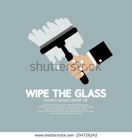 Wipe the Glass Vector Illustration