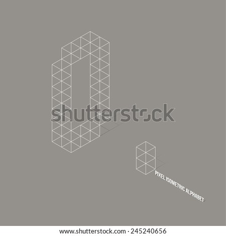 Wireframe Pixel Isometric Alphabet Letter O - Vector Illustration - Flat Design - Typography - stock vector