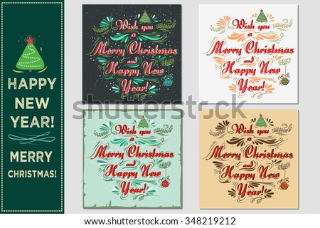 Wish you a merry Christmas and Happy New Year. Vector Christmas set. Holidays cards For invitation, greeting card, prints and posters.
