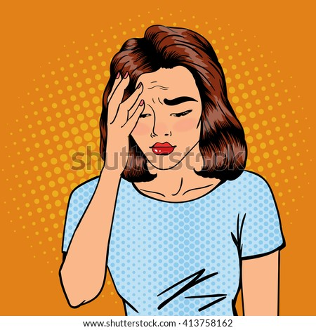 Woman has a Headache. Woman Stress. Exhausted Woman. Tired and Bored Girl. Upset Woman. Girl with Red Lips. Tired Overworked Woman. Sad Woman. Stressed Girl Worrying. Pop Art Woman.Vector illustration - stock vector