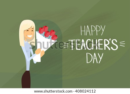 Woman Hold Rose Flower Bouquet Teacher Day Holiday Greeting Flat Vector Illustration - stock vector