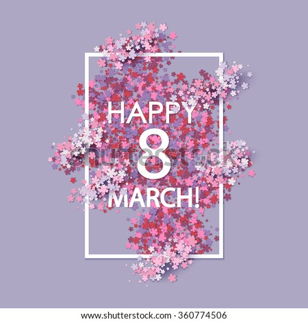 Women day background with frame and 8 match flowers