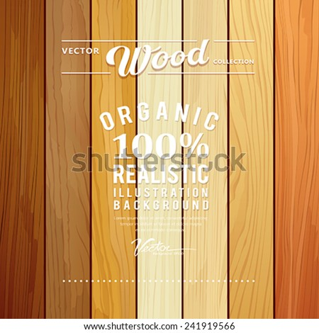 Wood collections realistic texture design background, vector illustration - stock vector