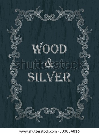 wood & silver - silver vintage border on a dark blue wooden background - stock vector
