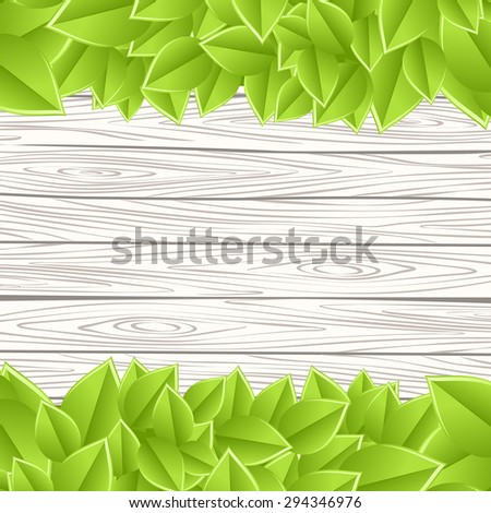 Wood wall with green leaves. Vector background with tree branches - stock vector