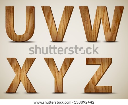 Wooden Alphabet Letters U, V, W, X, Y, Z. Vector - stock vector