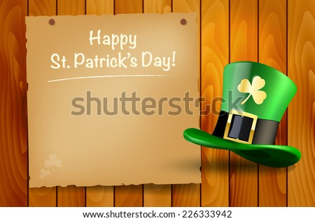 Wooden background with St.Patricks Day wish and green hat. Vector illustration. - stock vector