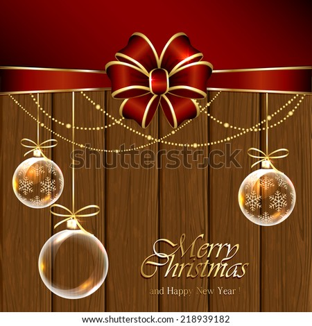 Wooden background with transparent Christmas balls and red bow, illustration. - stock vector
