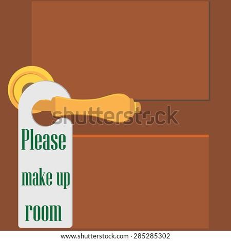 Wooden door and golden door handle with please make up room sign vector illustration. Room tag hanging on doorknob. Hotel door hanger - stock vector