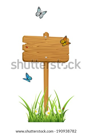Wooden sign in a grass with butterflies isolated on white background, illustration.