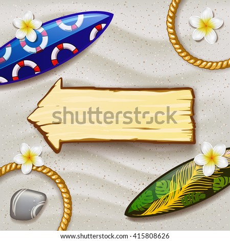 Wooden sign on the beach. surfboards on the beach. surfboard with color pattern. creative graphic poster for your design. summer day. Vector beach with tropical flowers  - stock vector