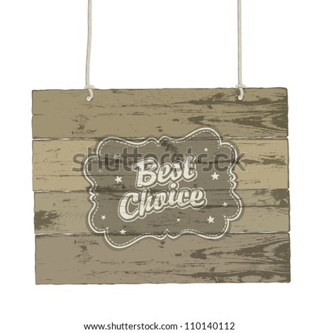 Wooden sign with vintage label. Vector illustration, EPS8 - stock vector