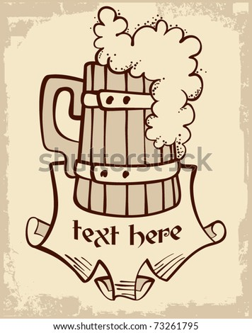 woody beer mug and place for text - stock vector
