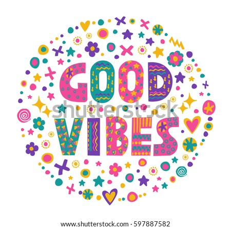 Word Art Good Vibes With Bright Cartoon Decorative ElementsIsolated On White Background
