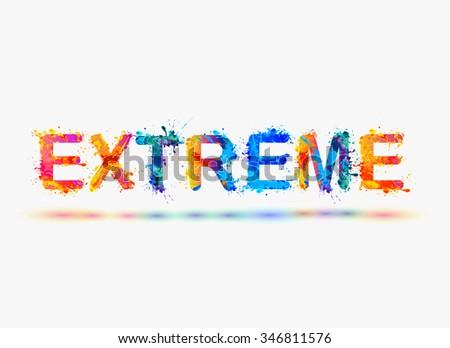 "Word ""EXTREME"". Rainbow splash paint - stock vector"