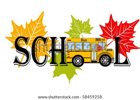 "Word SCHOOL - school bus in place of ""O's"" - stock vector"