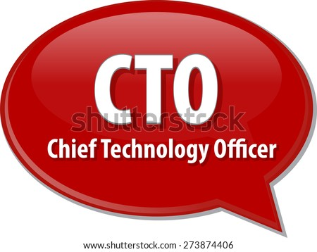 word speech bubble illustration of business acronym term CTO Chief Technical  Officer  vector - stock vector