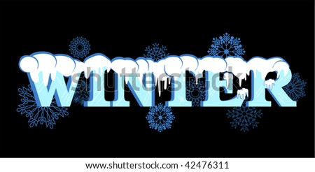 word winter capped with snow (ice lines on the text) snowflakes behind - stock vector