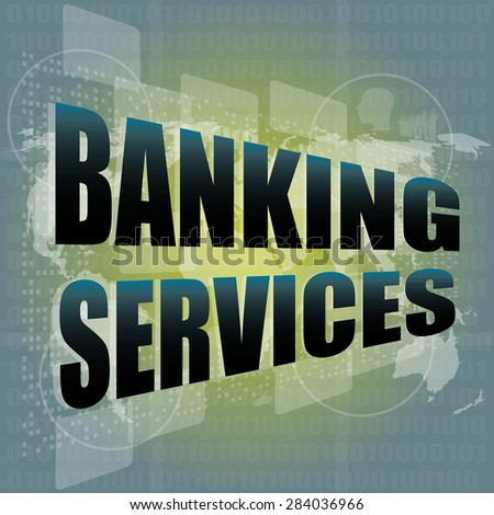 words banking services on digital screen, business concept vector - stock vector