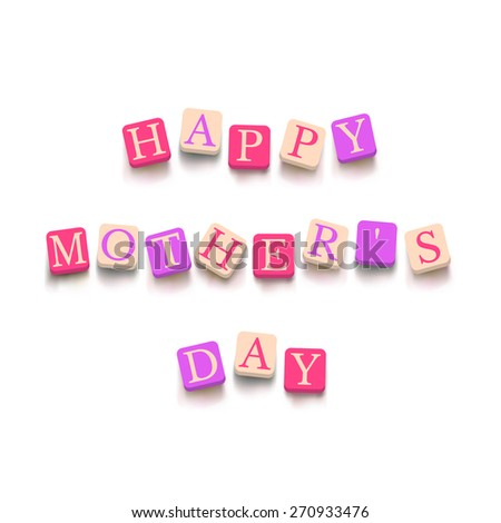 Words happy mother's day with colorful blocks isolated on a white background. Description with bright cubes. Greeting card. Holiday banner. Vector illustration EPS 10. - stock vector