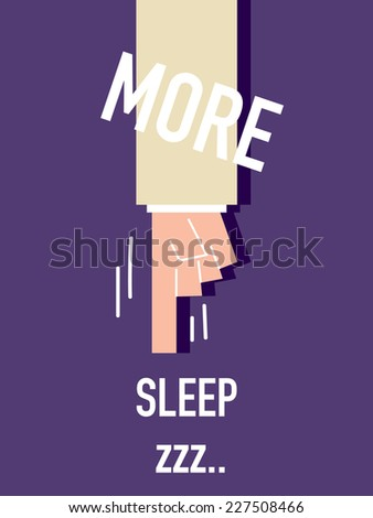 Words MORE SLEEP vector illustration - stock vector