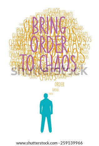 Words of Wisdom Bring Order to Chaos Colored Version. Editable Vector Illustration. - stock vector