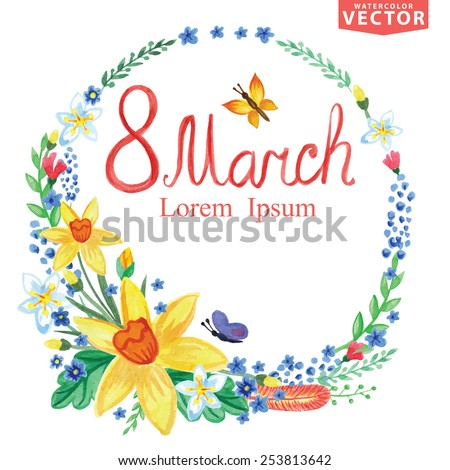 Words Spring with Watercolor floral wreath,branches,leaves,insects .For poster.Greeting card with March 8,women day.Seasonal vintage vector Background - stock vector