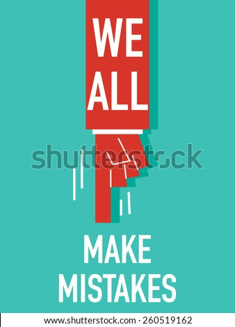 Words WE ALL MAKE MISTAKES  - stock vector